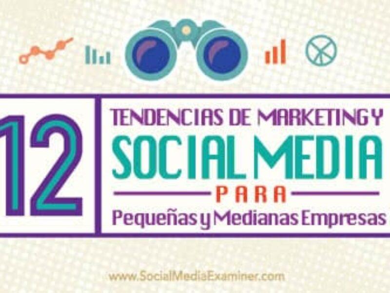 12 Tendencias en Social Media para Pymes en 2015
